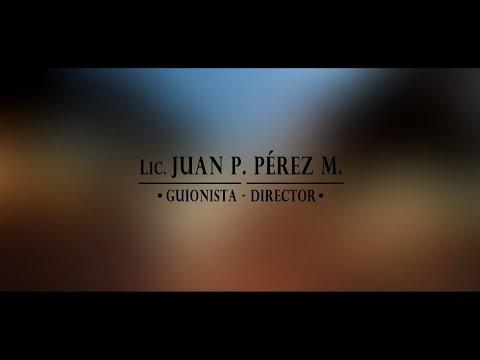 REEL Juan P. Pérez (Director y Guionista- Cine y TV)