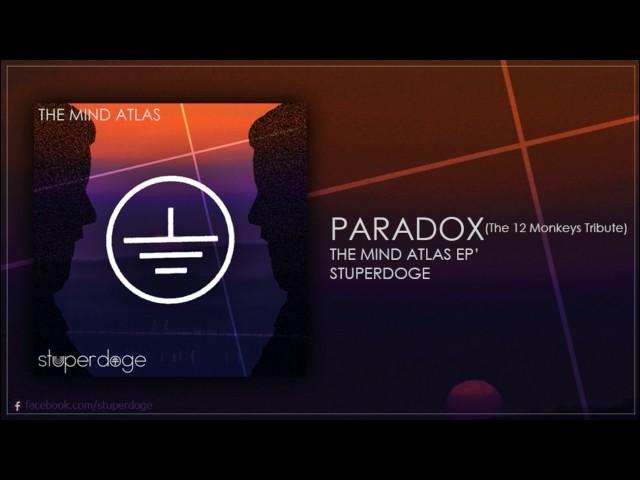 Stuperdoge - Paradox (12 Monkeys tribute)