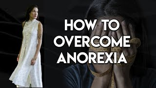 How to Overcome the Eating Disorder: Anorexia - Teal Swan -
