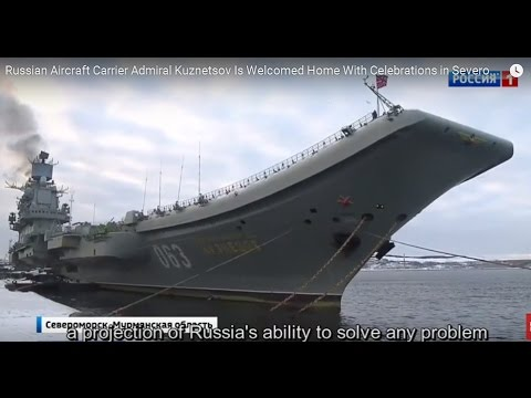 Russian Aircraft Carrier Admiral Kuznetsov Is Welcomed Home With Celebrations in Severomorsk, Russia