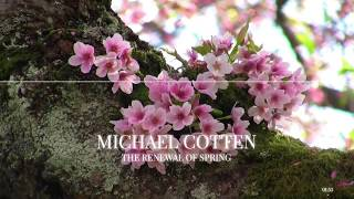 The Renewal of Spring - Michael Cotten