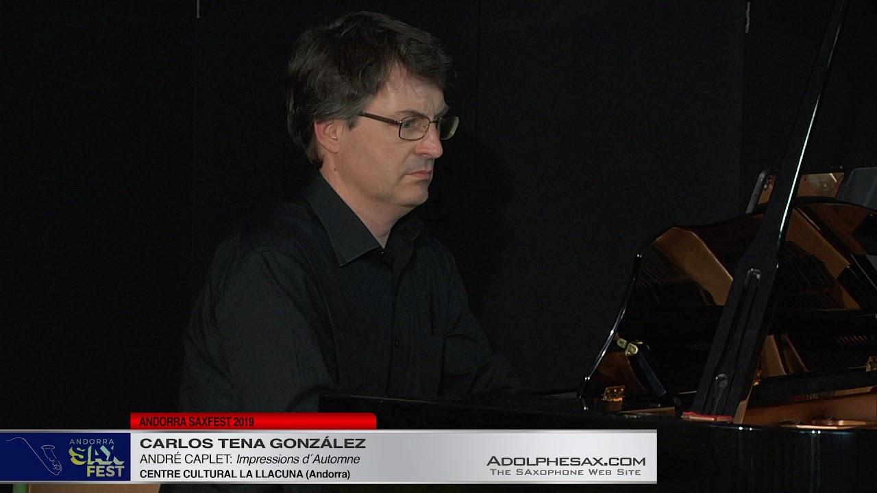 Andorra SaxFest 2019 1st Round   Carlos Tena Gonzalez   Impressions d´Automne by Andre Caplet