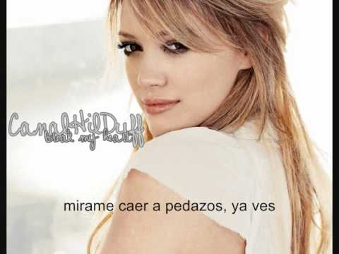 Hilary Duff - break my heart (español) mp3