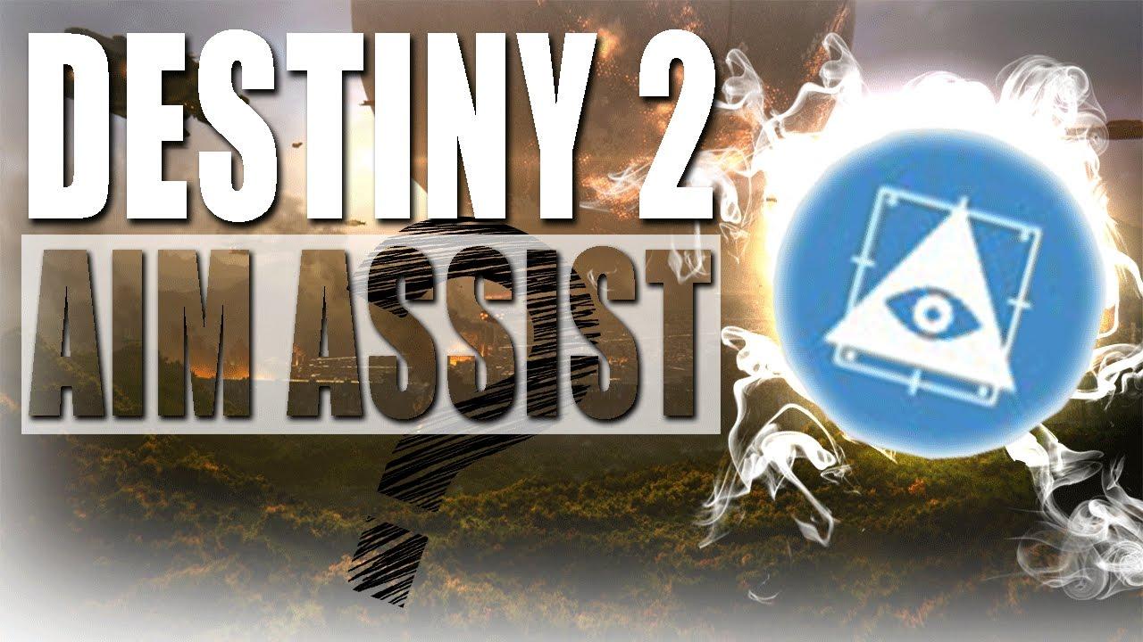 Aim Assist Destiny 2