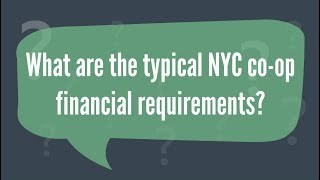 What Are the Typical NYC Co-op Financial Requirements? Buying a Co-op Apartment in NYC (2019)