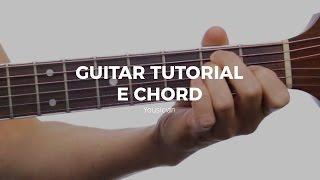 Guitar Tutorial - E Chord