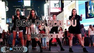 [KPOP IN PUBLIC CHALLENGE NYC] BLACKPINK - DDU-DU DDU-DU (뚜두뚜두) Dance Cover
