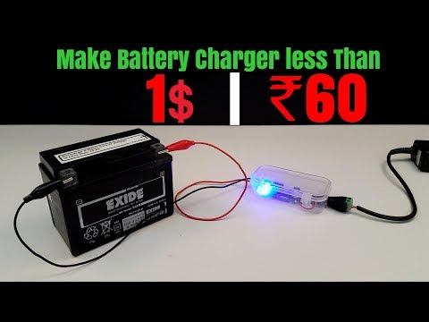 How to Make 12 Volt Battery Charger at Home