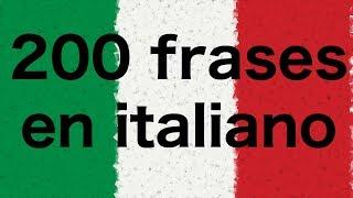 Aprender italiano: 200 frases en Italiano (nativo)