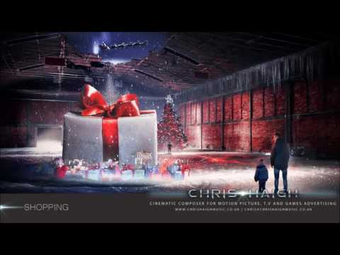 Christmas Shopping - Chris Haigh | Festive Happy Joyful Christmas Music |