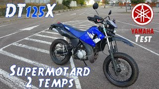 """Test"" Supermotard 2 temps ""Yamaha DTX 125"""