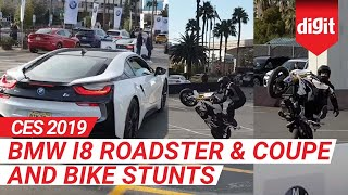 CES 2019: BMW i8 Roadster & Coupe and Bike Stunts from the BMW Parking Lot @CES2019 | Digit.in