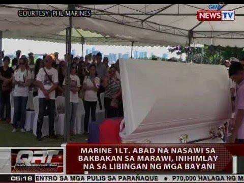 QRT: Marine 1Lt. Abad na nasawi sa bakbakan sa Marawi, inihimlay na sa Libingan ng mga Bayani