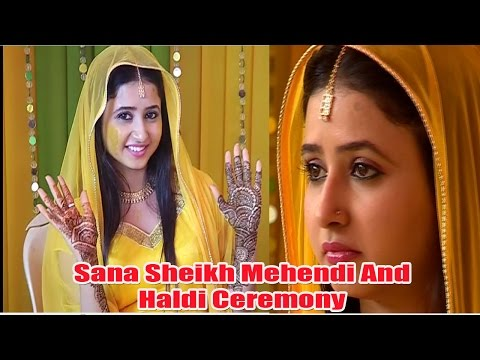 TV Actress Sana Sheikh Mehendi And Haldi Ceremony | Bollywood News 2016