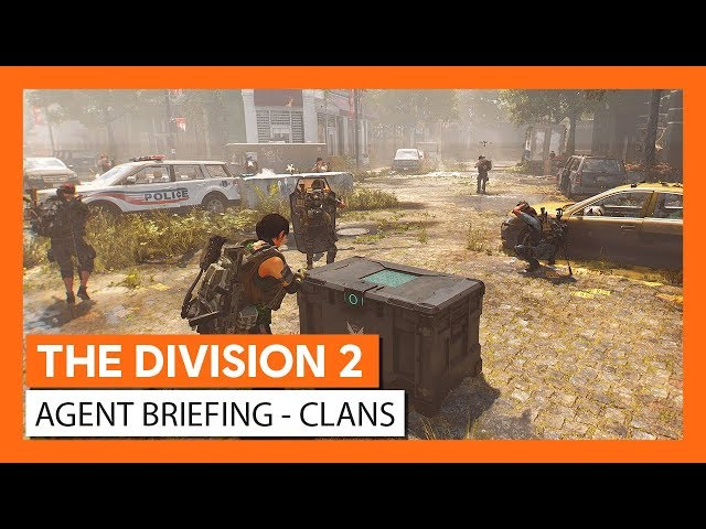 OFFICIAL THE DIVISION 2 - AGENT BRIEFING CLANS