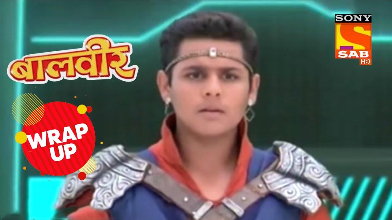 Gurudev को हराने के लिये Baalveer के साथ जायेंगे Manav और Meher | Baalveer | Wrap Up