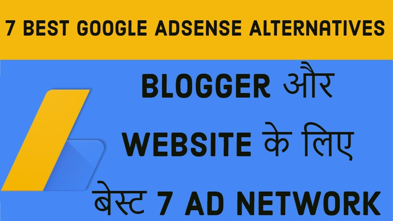 Top And Best Ad Networks For Blogger And Website 7 Best Google