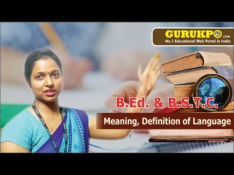 Meaning, Definition of Language(Education), Gurukpo