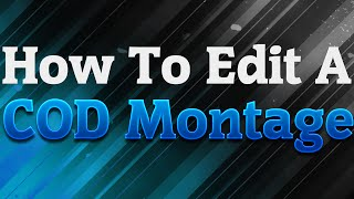 How To Make A Call Of Duty Montage In Sony Vegas Pro 13