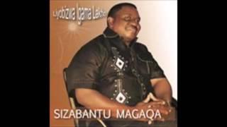 Sizabantu Magaqa - Kungcono Ngigoduke