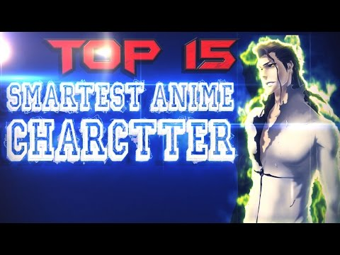 Top 15 Smartest Anime Charcters