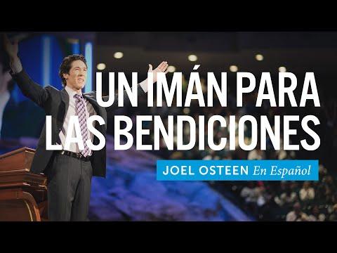 Un Imán Para Las Bendiciones | Joel Osteen
