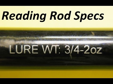 How To Interpret The Specs Of A Fishing Rod