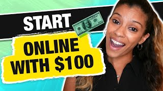 REALISTIC Way To Start an Online Business for $100 or less | Marissa Romero