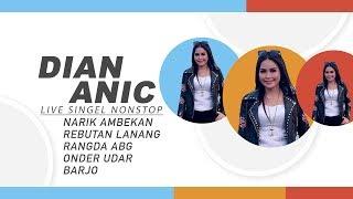 Dian Anic Show Single Nonstop Terbaru 2017 [Kudu Weruh]