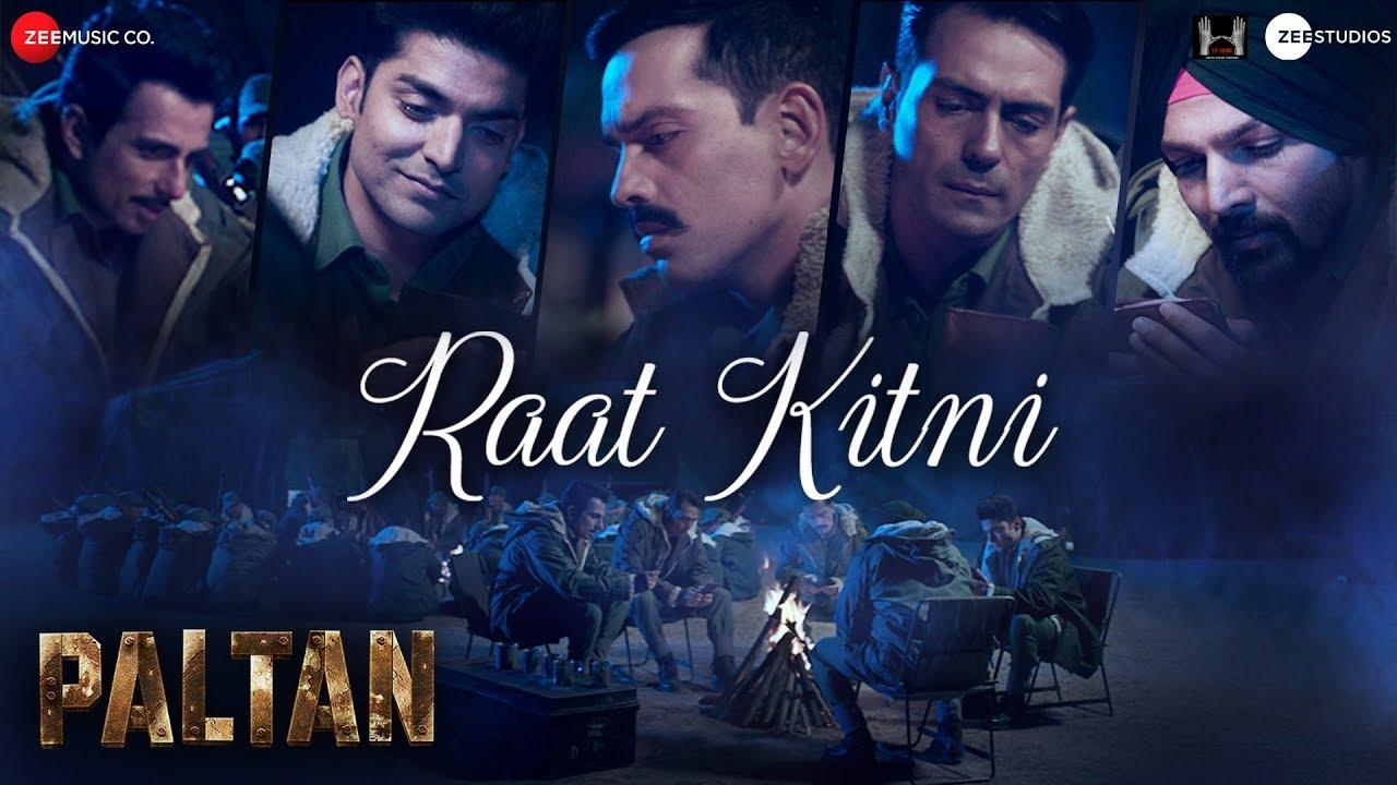 Download Raat Kitni | Paltan | 7 Sept | J P Dutta | Sonu Nigam | Anu Malik | Javed Akhtar