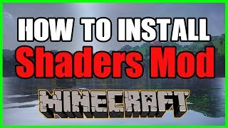 How To Install Shaders Mod for Minecraft 1.12.2 - Tutorial 2018