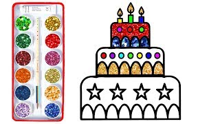 Birthday Cake Drawing and Coloring For Kids with Colored Glitter   How to Draw Birthday Cake