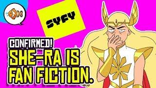 Netflix SHE-RA is Fan Fiction.