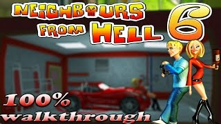 Neighbours From Hell 6 - ALL Episodes [100% walkthrough]