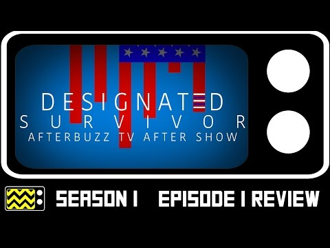 Designated Survivor Season 1 Episode 1 Review & After Show | AfterBuzz TV