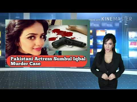 Sumbul Iqbal  Murder case :- Who killed Pakistani Actress Sumbul Iqbal || Sumbul Iqbal Biography