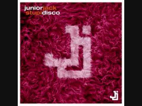 Junior Jack - Stupidisco ( Extended Original Version )