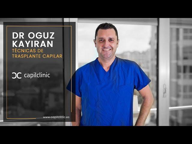 Doctor Oguz explica las diferentes técnicas de trasplante Capilar