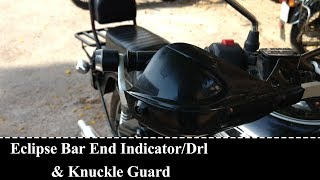 Eclipse Bar End Indicator Light/Drl | Knuckle Guard | Installation