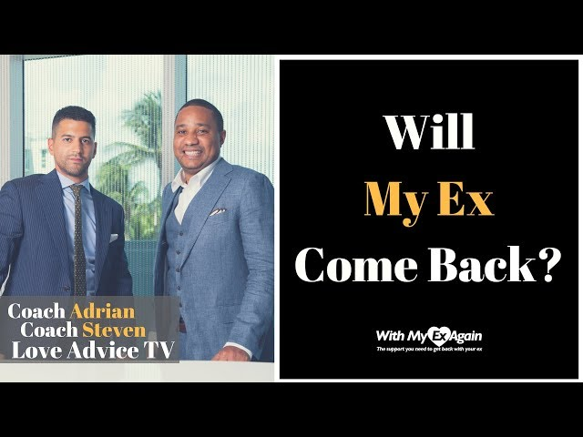 Will My Ex Come Back ?