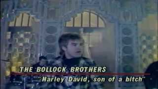 Watch Bollock Brothers Harley David son Of A Bitch video
