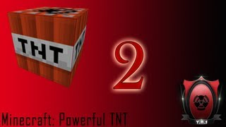 Minecraft: Powerful TNT 2