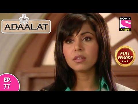 Adaalat - Full Episode 77 - 26th  March, 2018