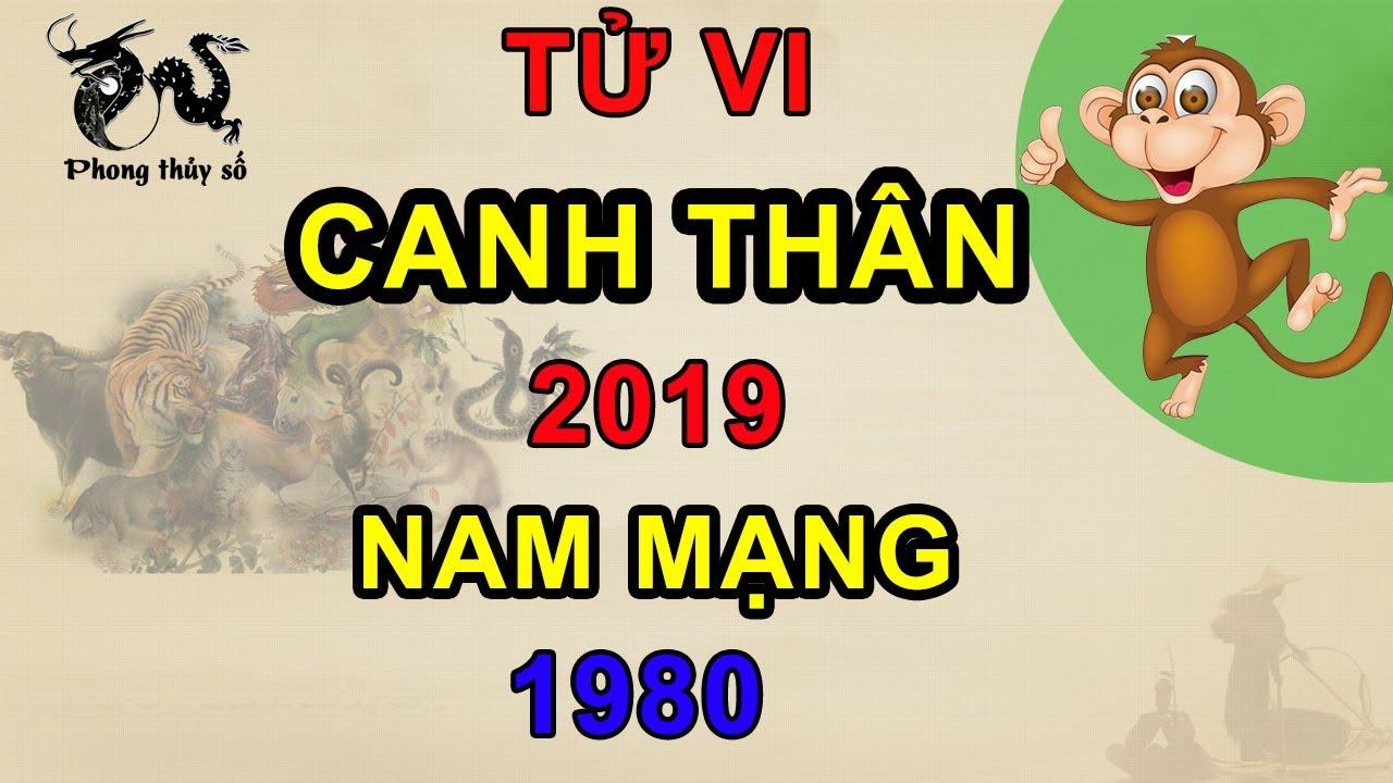 Tử vi tuổi Canh Thân năm 2019 nam mạng 1980 | GIẢI VẬN HẠN - ĐOÁN TƯƠNG LAI - YouTube