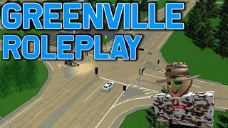ROLEPLAYING IN GREENVILLE!! || ROBLOX - Greenville Roleplay