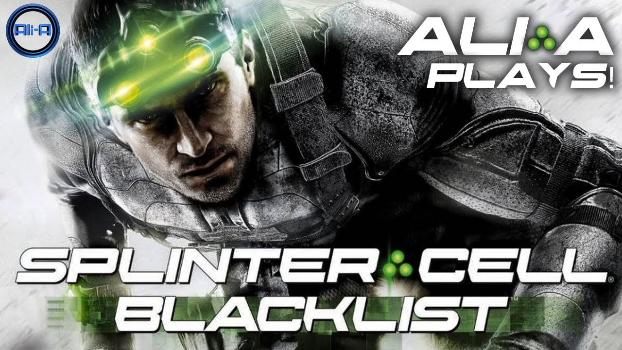 Sneaky Sneaky Ali A Plays Splinter Cell Blacklist Campaign Part 1 Scb Mission 1 Tom Clancy S Splinter Cell Splinter Cell Blacklist Tom Clancy