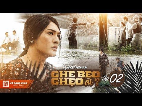 Ghe Bẹo Ghẹo Ai? Tập 2 Full 4k | Võ Đăng Khoa, NSUT Kim Xuân, Đại Nghĩa, Gia Huy, Quỳnh Lý...