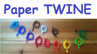 How to make paper TWINE