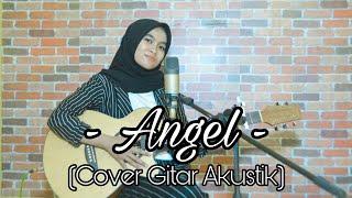 ANGEL (KETIKA SEMUA TERASA BEGITU ABOT) - Denny Caknan X Cak Precil   COVER GITAR AKUSTIK