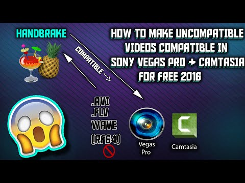 How to Convert/Open Unsupported/Incompatible Videos For Sony Vegas Pro and Camtasia Free 2016